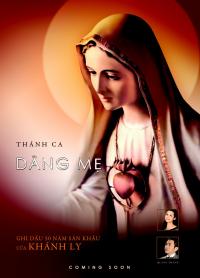 Thánh Ca Dâng Mẹ – Tạ Ơn Và Ghi Dấu 50 Năm Sân Khấu Của Khánh Ly